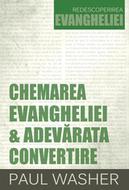Chemarea Evangheliei și adevărata convertire