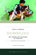 Seria Zidește pe Stâncă: Cum a trimis Dumnezeu un câine să salveze o familie (Vol.5)