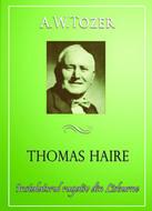 Thomas Haire, instalatorul din Lisburn, un om al rugăciunii
